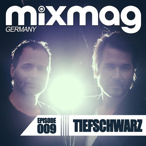 VA - Mixmag Germany Episode 009: Tiefschwarz  [DJS113INT]
